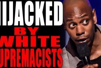 9-6-2019: Dave Chapelle Being Hijacked by White Nationalists