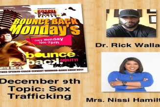 Bounce Back Radio ~ Dr  Rick Wallace ~ Marion Wallace & Nissi Hamilton Talk About Sex Trafficking