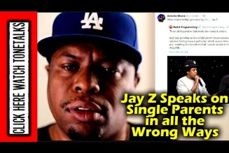 JAY- Z Speaks on Single Parents in All the Wrong Ways