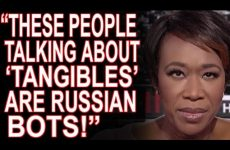 "Joy Reid Attacks FBA By Name, Says ""Tangibles"" Are A Russian Plot!"