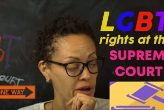 LGBT Rights  at the Supreme Court & the Civil Rights Act