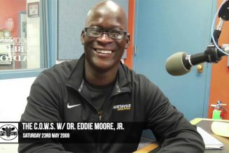 The C.O.W.S  w/Dr. Eddie Moore, Jr Part 1