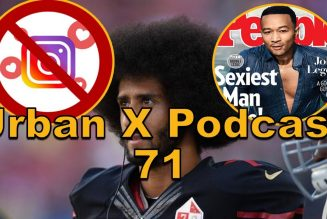 Urban X Podcast 071: Instagram hides likes, Kaepernick gets a workout, Byron Allen's Comcast case