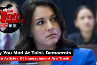 Why You Mad At Tulsi Democrats.These Articles Are Trash