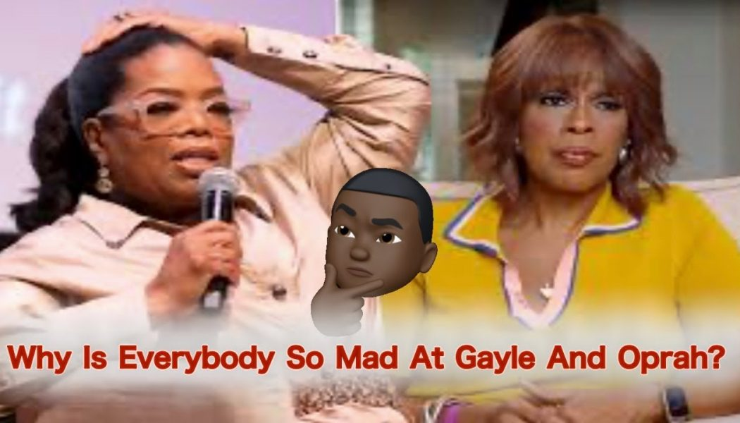 Why Are People Mad At Gayle And Oprah? Snoop Dogg?