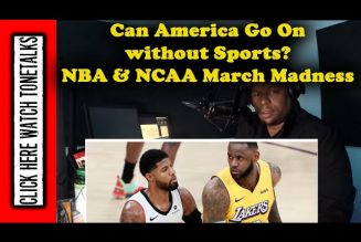Can America go on without Sports?  NBA, MLB, & NCAA March Madness