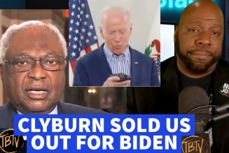 Jim Clyburn Sold Us Out for Joe Biden | Tim Black