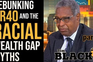 Are The Racial Wealth Gap And HR40 Still Relevant? with Dr. Sandy Darity