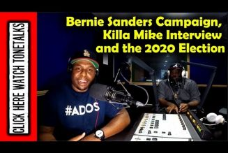 Bernie Sanders Presidential Campaign, rapper Killa Mike Interview and the 2020 Election