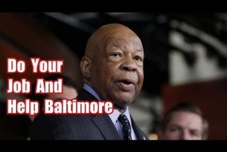 Elijah Cummings This Is How Your Constituents Are Living In Baltimore