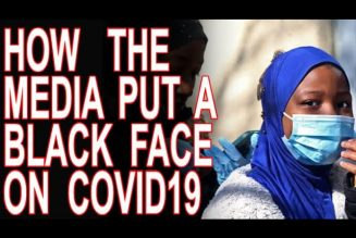 How The Media Has Racialized The Pandemic