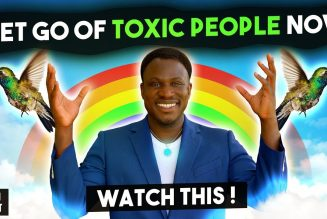 How to Let Go of Toxic People and Trust the Universe [WARNING **life changing**]