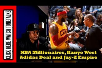 NBA Millionaires, Kanye West Adidas Deal and Jay-Z Empire