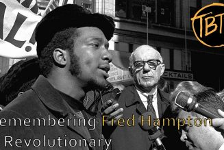 Remembering Fred Hampton, A Revolutionary (49th Year Anniversary)