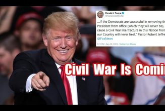 Trump Is Predicting A Civil War Is Coming And I Agree With Him