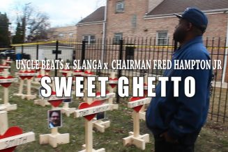 Uncle Beats F/ Slanga x Chairman Fred Hampton Jr – Sweet Ghetto (Shot By @NyseVisionFilms)
