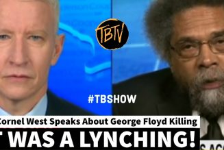 Dr. Cornel West Speaks Truth To Power About George Floyd | Tim Black