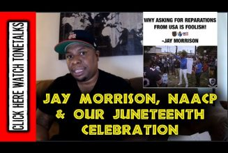 Jay Morrison, NAACP & Our Juneteenth Celebration