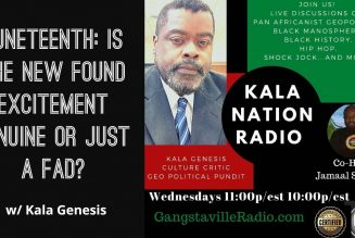 Juneteenth: Is The New Found Excitement Genuine Or Just A FAD?  w/ Kala Genesis
