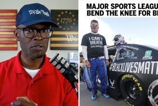 NBA, NFL, and NASCAR All Bend The Knee For BLM