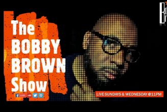 The Bobby Brown Show Ep.4 No Justice No Peace