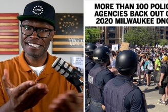 100 Police Agencies BACK OUT Of 2020 DNC Milwaukee Convention!