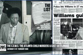 The C.O.W.S.  The Atlanta Child Murders & Chet Dettlinger