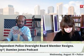 Board Member Resigns from Houston Independent Police Oversight Board. Why? | Damien Jones Podcast