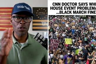 CNN Doctor: White House Event Was Problematic, BLM March Is Fine!