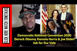 Democratic National Convention 2020 – Barack Obama, Kamala Harris & Joe Biden Ask for Our Vote