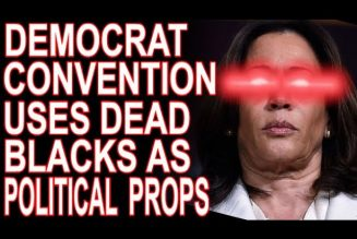 DNC Convention Uses Murdered Blacks As Political Props