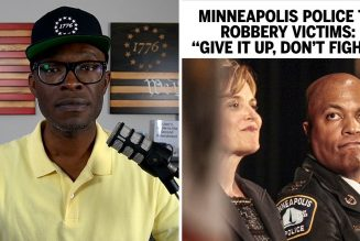 """Minneapolis Police Say """"Give It Up"""" When You're Being Robbed!"""