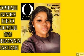 OPRAH GIVES UP O COVER TO BREONNA TAYLOR