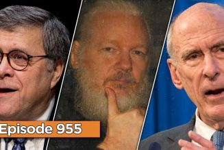 Ep. 955 | William Barr, Most Dangerous Man In America | Assange Trial | Protecting The Election