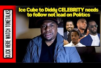 Ice Cube to Diddy Celebrity needs to follow not lead on Politics