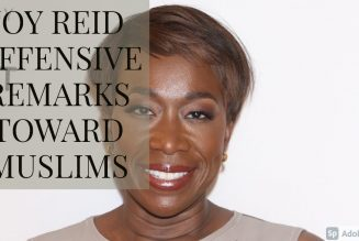 JOY REID OFFENSIVE REMARKS TOWARD MUSLIMS