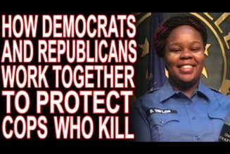 Lynching Breonna –Dems & GOP Cooperate To Protect Her Killers