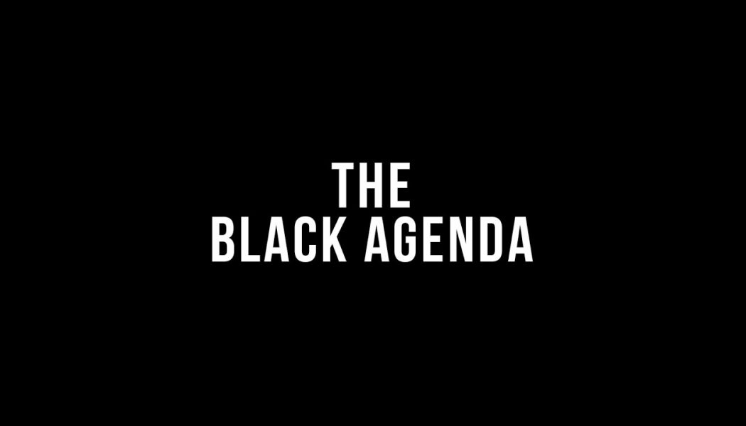 The Black Agenda from the Left