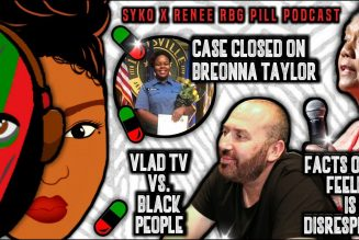 RBG Pill – Breonna Taylor, DJ Vlad Boycott and more