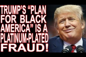"""Trump's """"Plan For Black America."""" When Racists Try To Pander!"""
