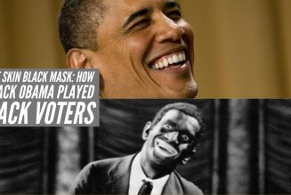 White Skin Black Mask: How Barack Obama Played Black Voters Just Like Joe Biden Will
