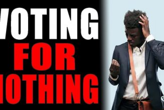 10-25-2020: Voting For Nothing