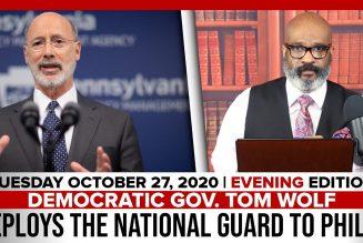 DEMOCRATIC GOV. TOM WOLF DEPLOYS THE NATIONAL GUARD TO PHILLY | The Stewart Alastair Edition