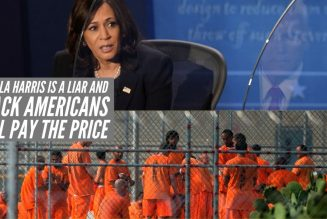 Kamala Harris Is A Liar And Black Americans Will Pay The Price