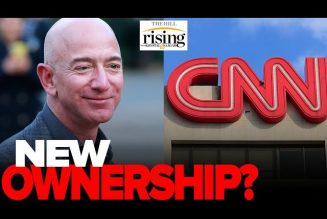 Krystal and Saagar REACT: Bezos Reportedly Looking To Buy CNN