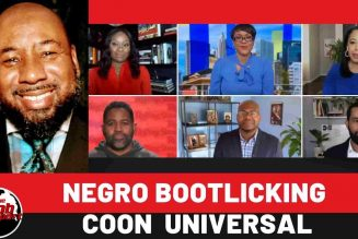 Negro bootlicking coon  universal