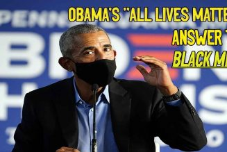 "Obama's ""All Lives Matter"" Answer to Black Men"
