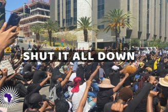 Shut It All Down : Namibian Youth Have Had Enough