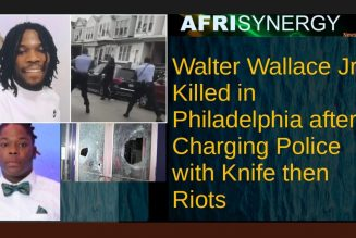 Walter Wallace Jr. Killed in Philadelphia after Charging Police with Knife then Riots