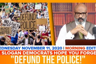 "A SLOGAN DEMOCRATS HOPE YOU FORGET; ""DEFUND THE POLICE"" 